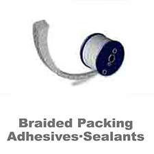 Braided Packing Adhesives·Sealants